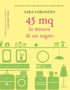 Lorenzini recensione di 45 mq la misura di un sogno