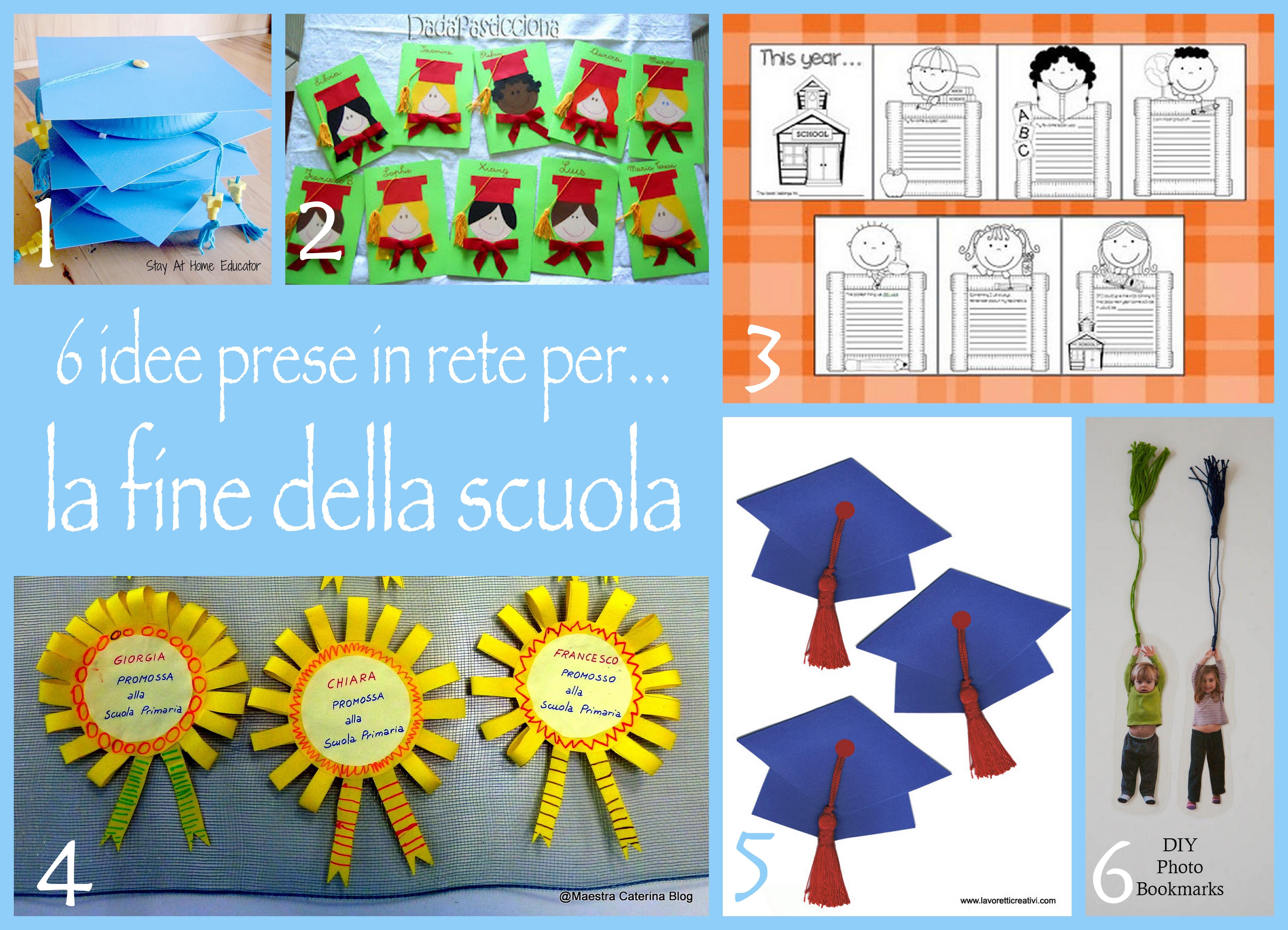 6 idee fine della scuola
