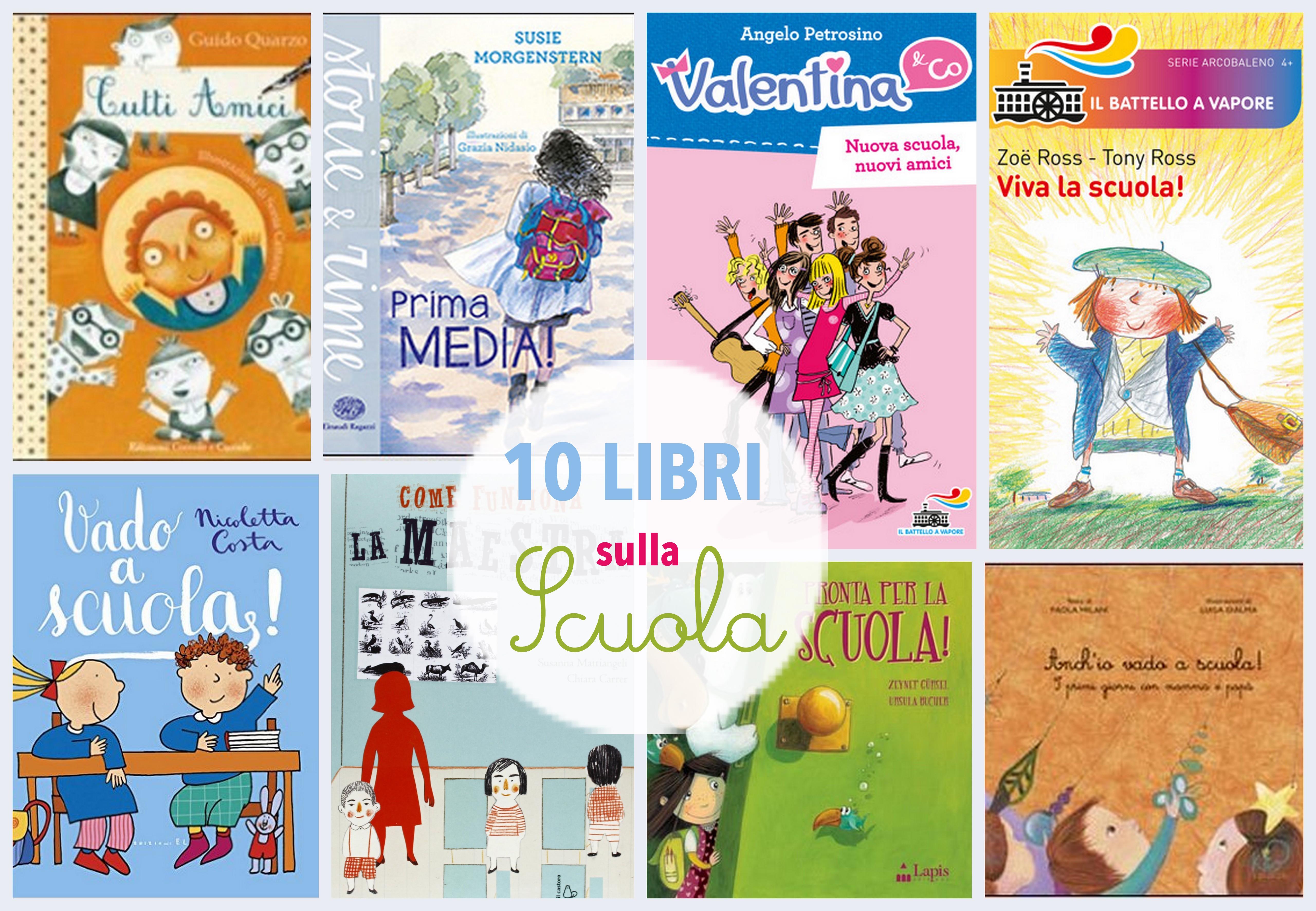 10 libri per iniziare la scuola