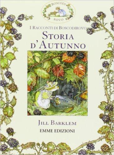 Storia d'autunno boscodirovo libro 5 anni