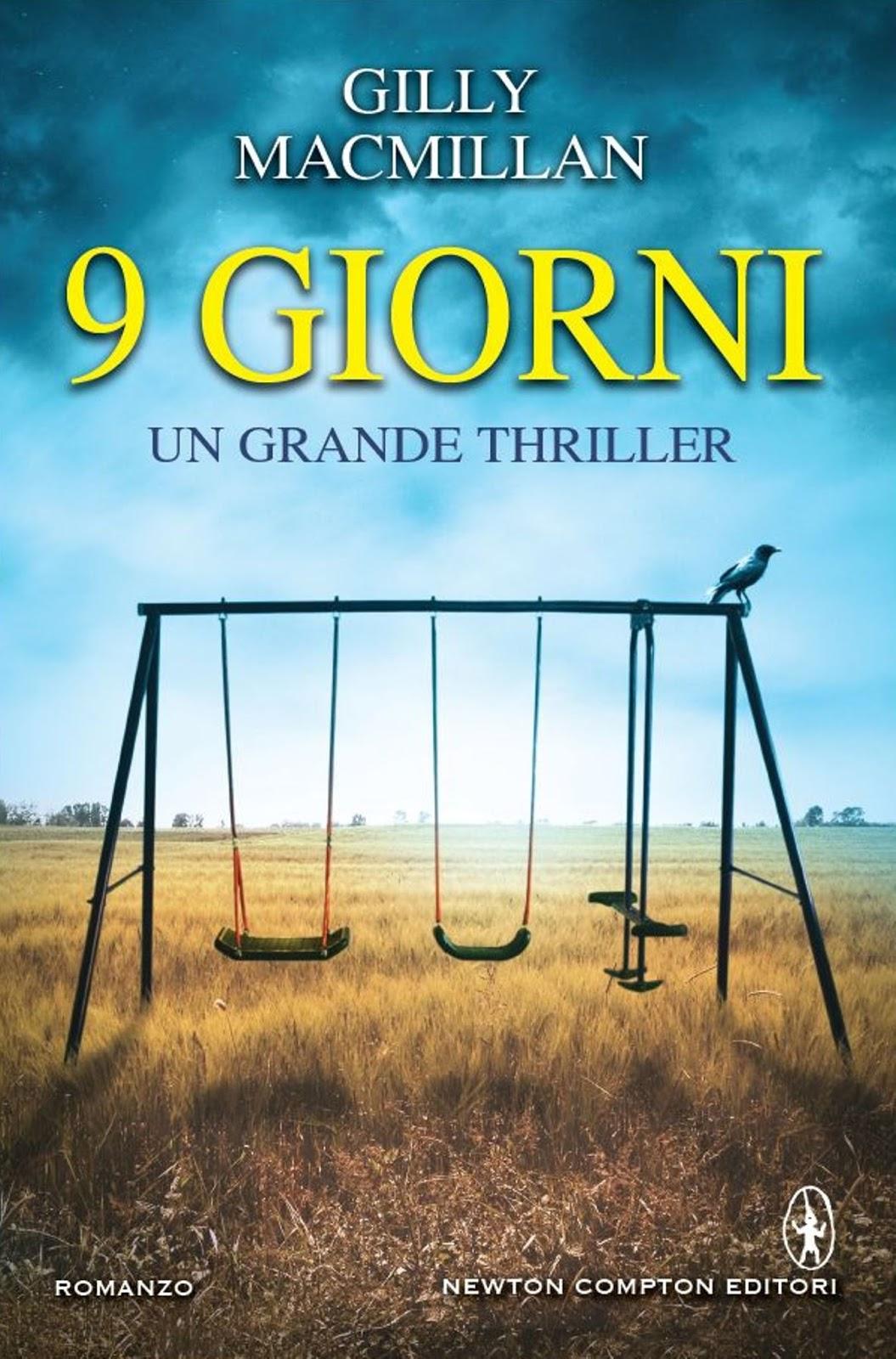 Venerdi' del libro: recensione di 9 giorni di Gilly Macmillan