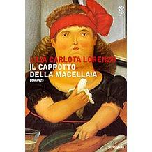 Venerdi' del libro: recensione Il cappotto della macellaia di Lilia Carlota Lorenzo