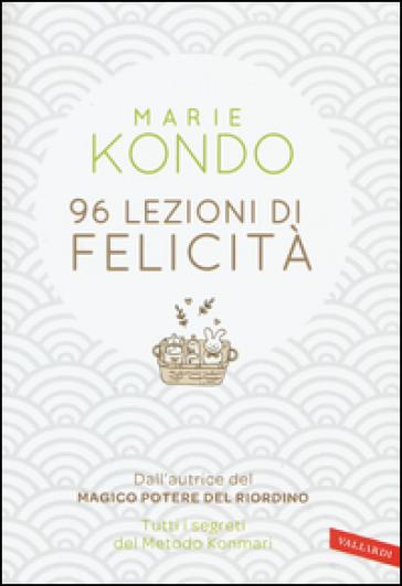 96 lezioni di felicità Kondo