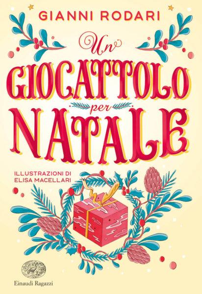 Un-giocattolo-per-Natale-Rodari-Macellari-Varia-Einaudi-Ragazzi
