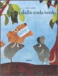 il topo dalla coda verde babalibri libri carnevale