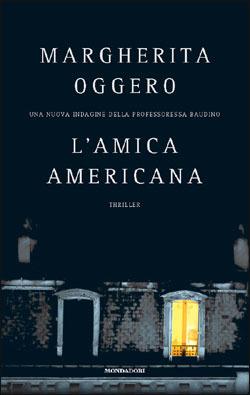 l'amica americana Margherita Oggero recensione
