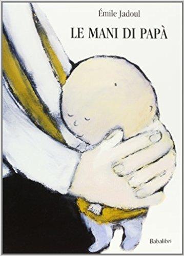 le mani di papà libro