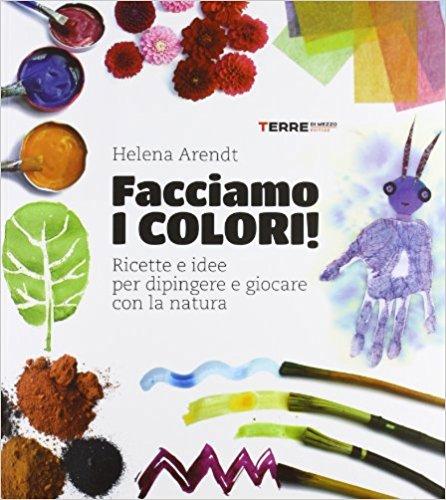 facciamo i colori libri arte bambini