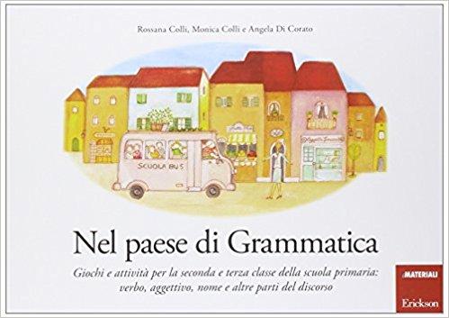 nel paese di grammatica libri divertenti di grammatica