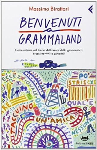 benvenuti a grammaland libri divertenti di grammatica