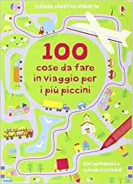 100 cose da fare in viaggio per i piu' piccini