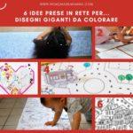 6 idee prese in rete per…  disegni giganti da colorare