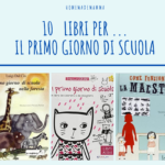 10 libri per… il primo giorno di scuola