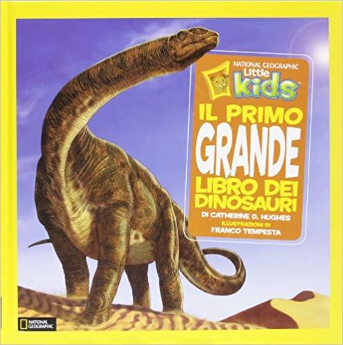 Il primo grande libro dei dinosauri