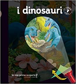 Dinosauri libro da scoprire