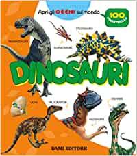 Dinosauri da scoprire libri bambini