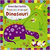 Primi libri tattili dinosauri