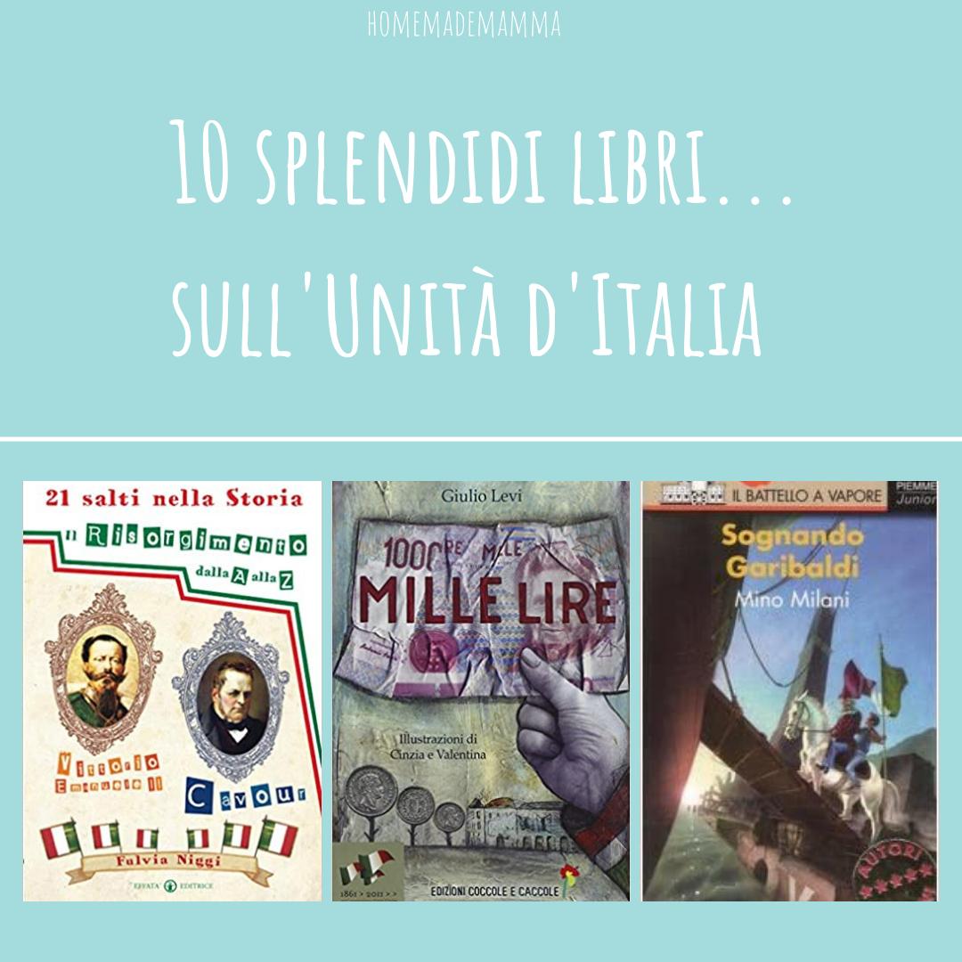 10 splendidi libri... su risorgimento unità d'Italia Garibaldi