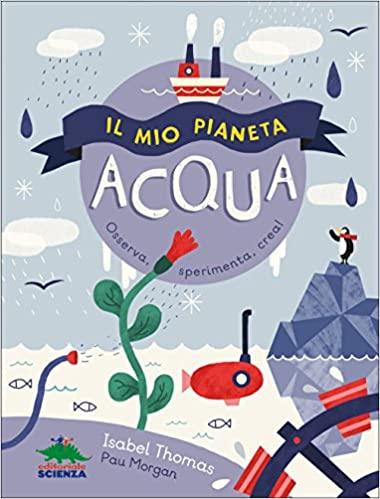 scoprire l'acqua libri bambini Esperimenti