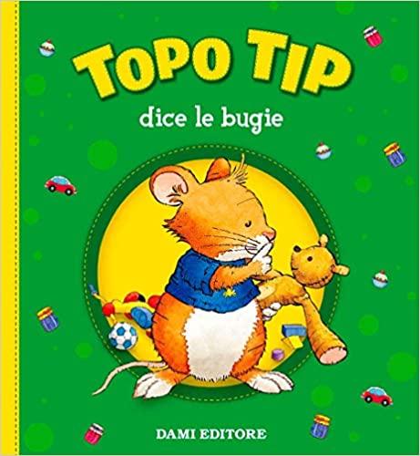 topo tip Libro per parlare di bugie bambini